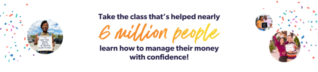 take the class that's helped nearly 6 million people learn how to manage their money with confidence